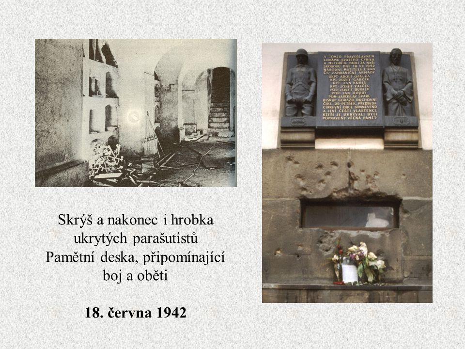 Skrýš a nakonec i hrobka ukrytých parašutistů