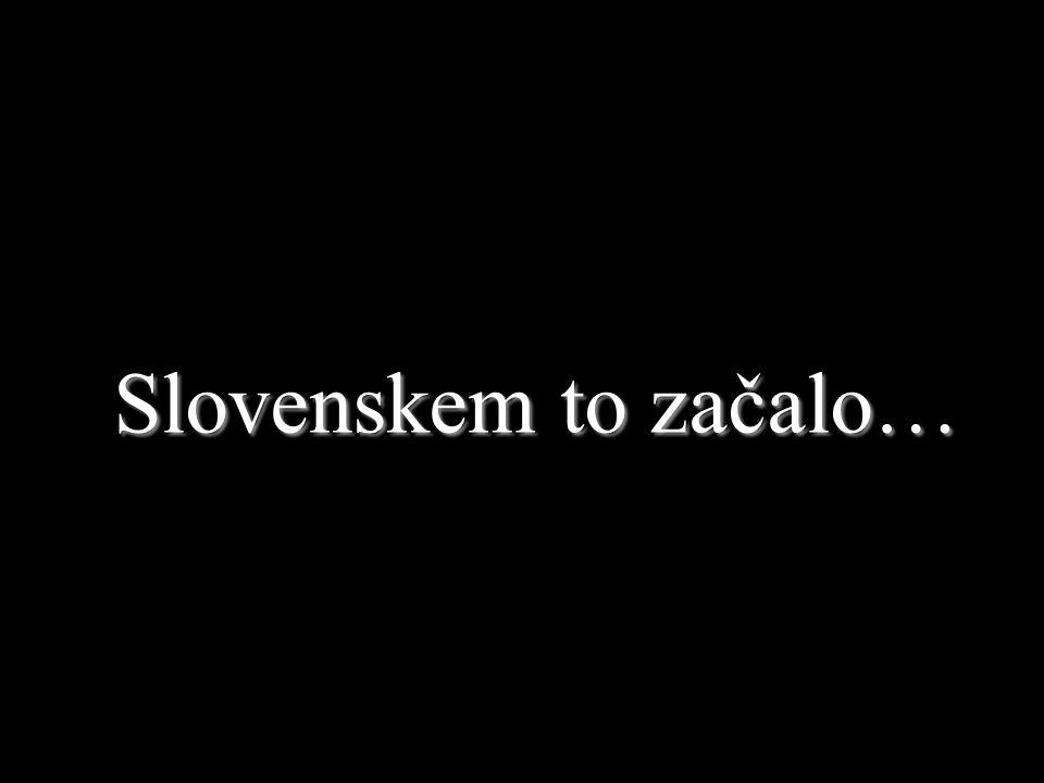 Slovenskem to začalo…