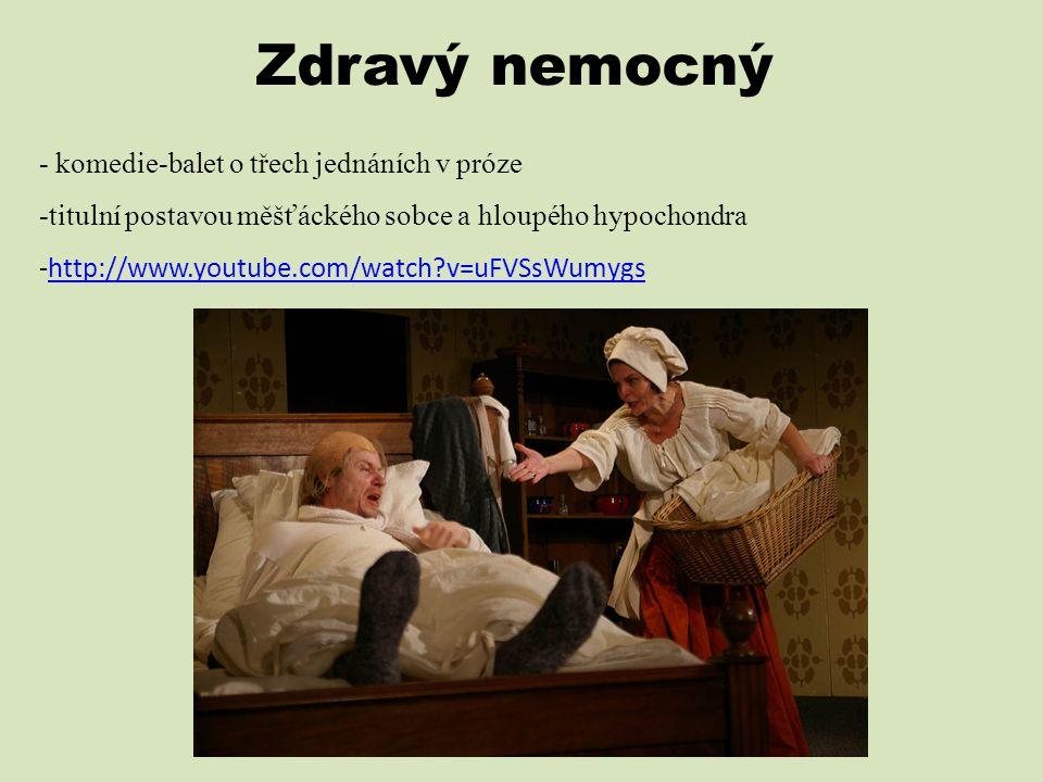 Zdravý nemocný - komedie-balet o třech jednáních v próze