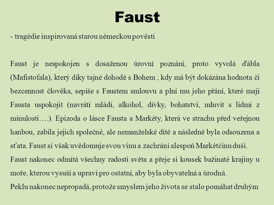 Faust tragédie inspirovaná starou německou pověstí