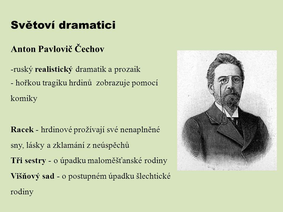 Světoví dramatici Anton Pavlovič Čechov