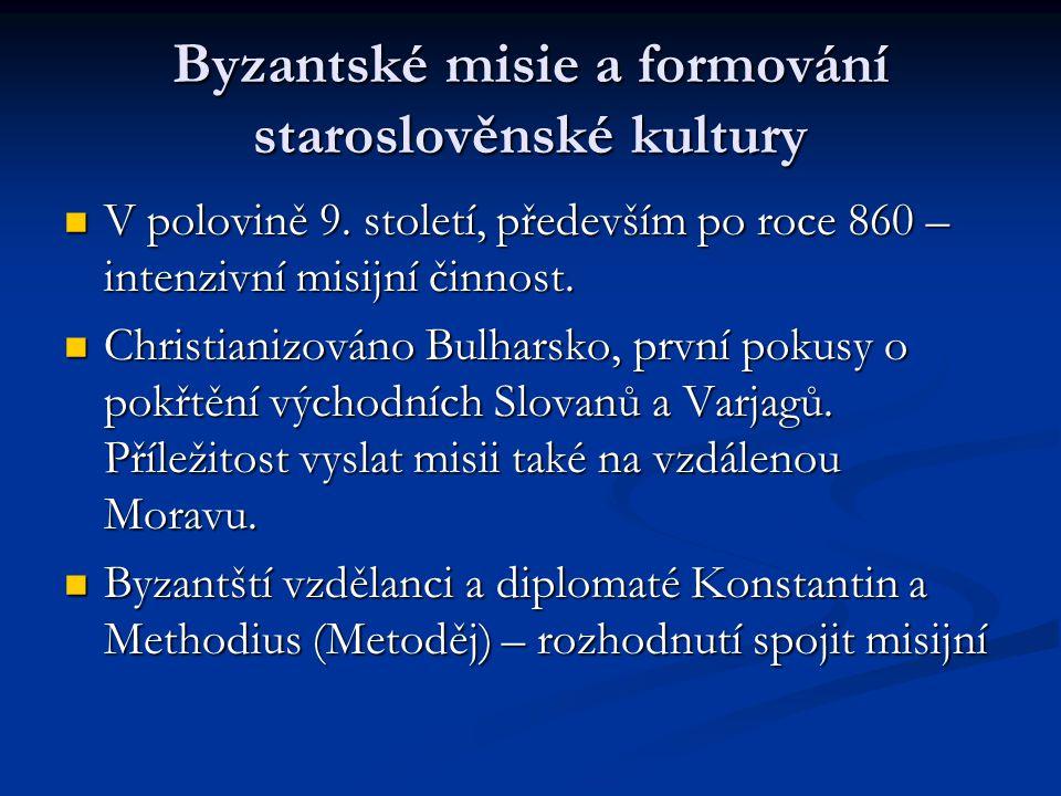 Byzantské misie a formování staroslověnské kultury