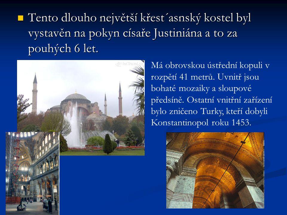 Tento dlouho největší křest´asnský kostel byl vystavěn na pokyn císaře Justiniána a to za pouhých 6 let.