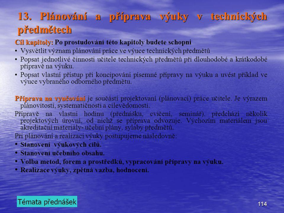 13. Plánování a příprava výuky v technických předmětech