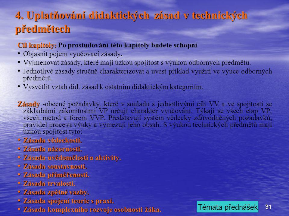 4. Uplatňování didaktických zásad v technických předmětech