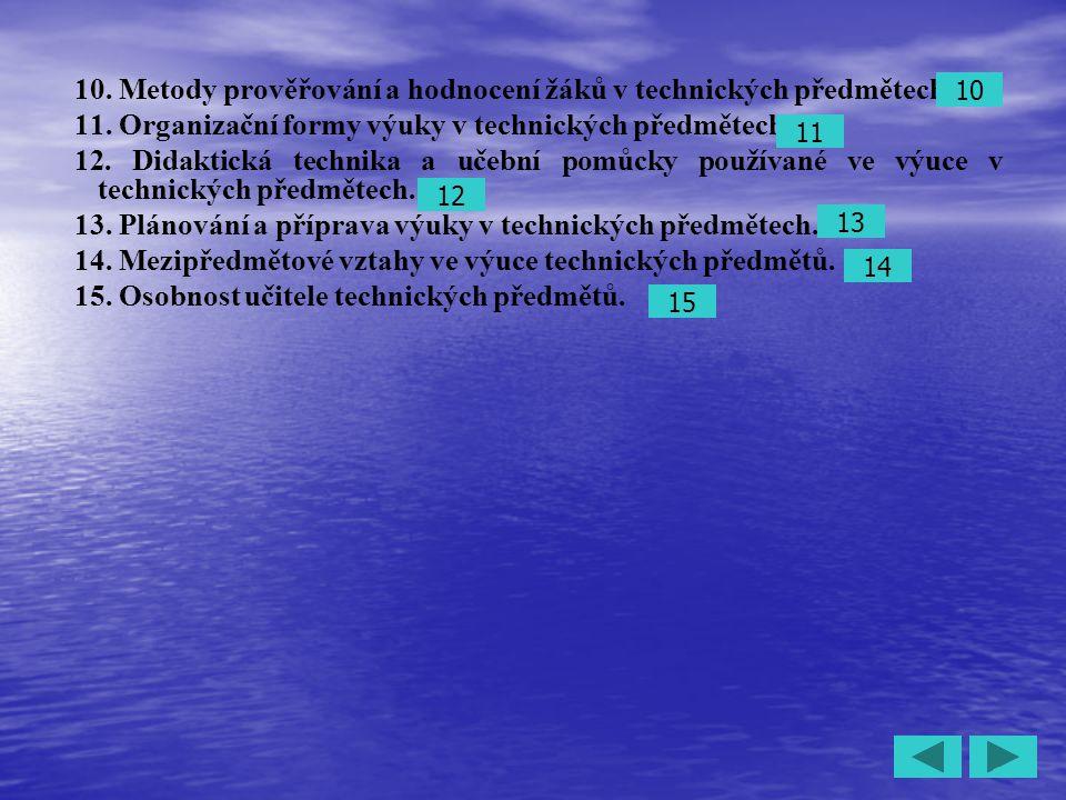 10. Metody prověřování a hodnocení žáků v technických předmětech.
