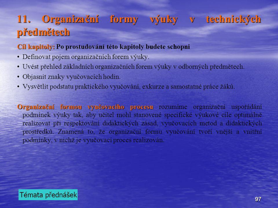 11. Organizační formy výuky v technických předmětech