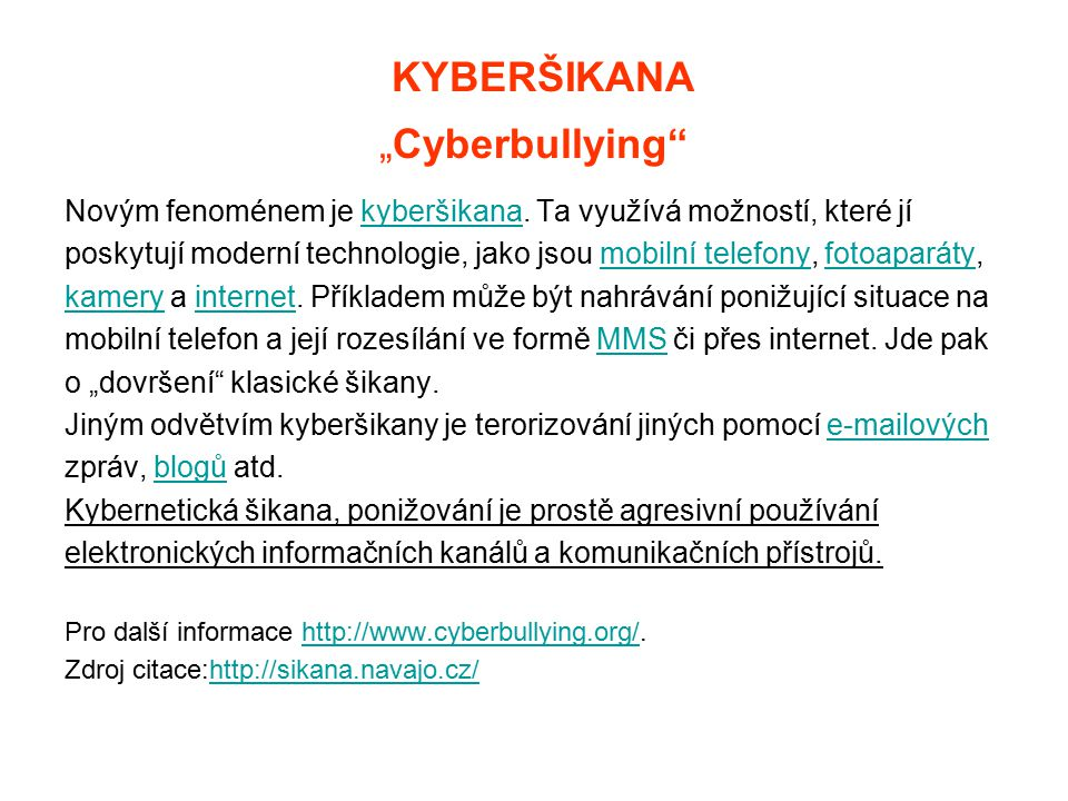 "KYBERŠIKANA ""Cyberbullying"