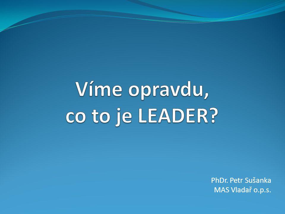 Víme opravdu, co to je LEADER