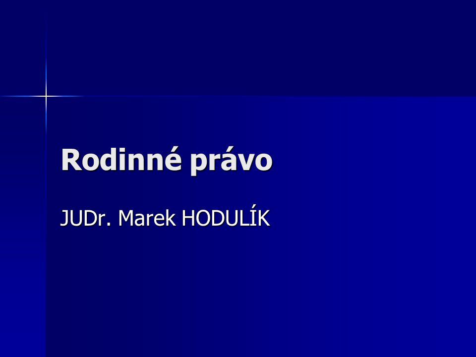 Rodinné právo JUDr. Marek HODULÍK