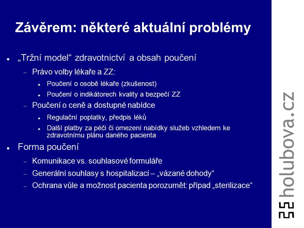 Závěrem: některé aktuální problémy
