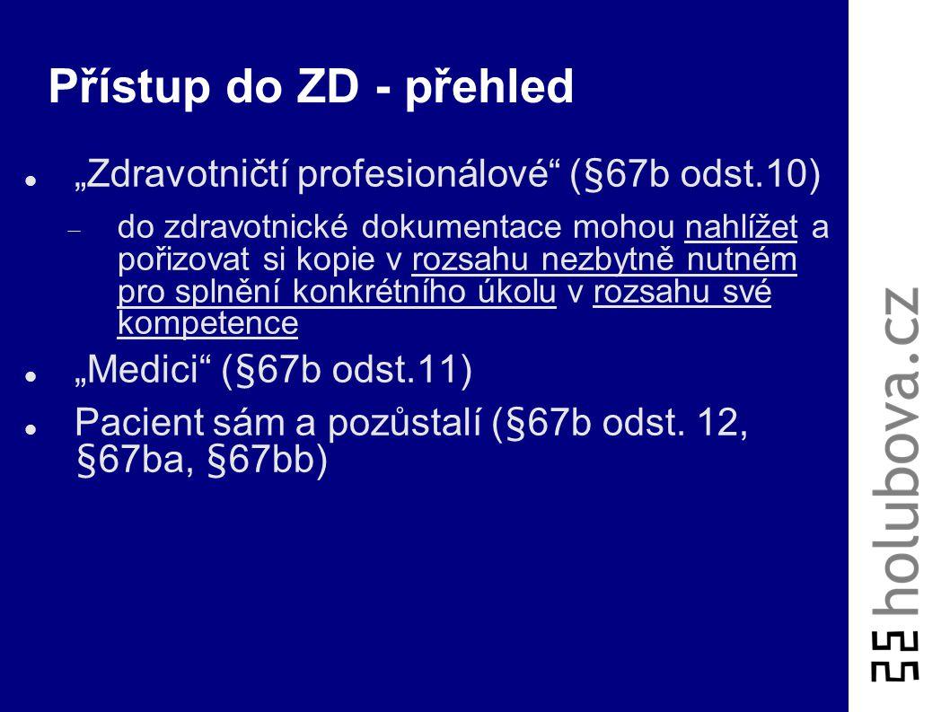 """Přístup do ZD - přehled """"Zdravotničtí profesionálové (§67b odst.10)"""