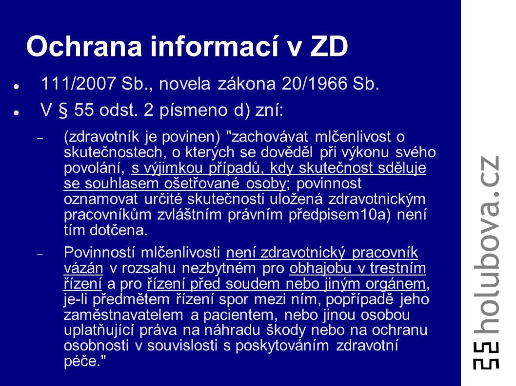 Ochrana informací v ZD 111/2007 Sb., novela zákona 20/1966 Sb.