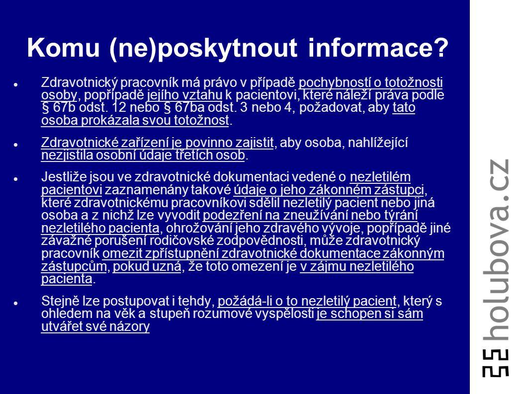 Komu (ne)poskytnout informace