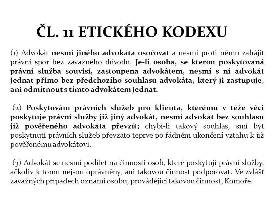 ČL. 11 ETICKÉHO KODEXU