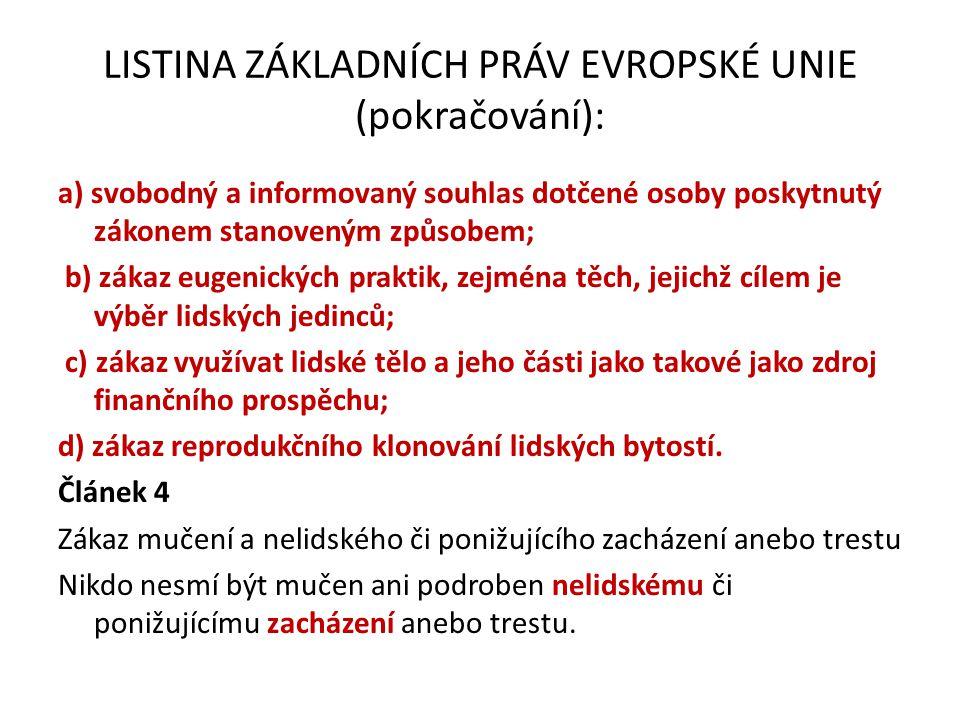 LISTINA ZÁKLADNÍCH PRÁV EVROPSKÉ UNIE (pokračování):