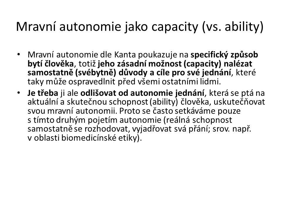 Mravní autonomie jako capacity (vs. ability)
