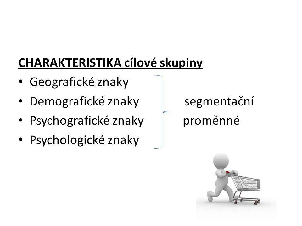 CHARAKTERISTIKA cílové skupiny