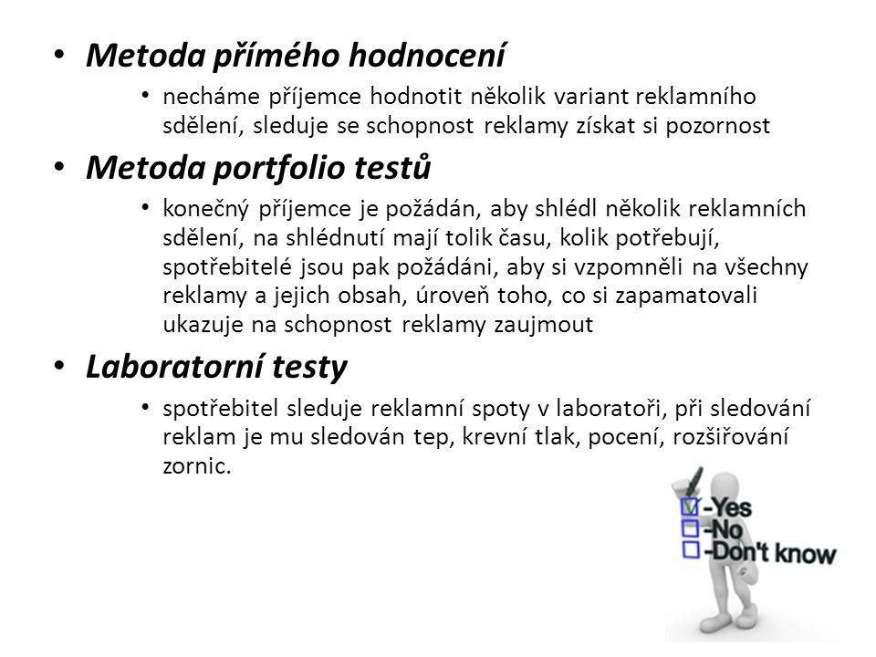 Metoda přímého hodnocení Metoda portfolio testů