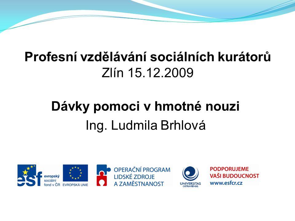 Profesní vzdělávání sociálních kurátorů Zlín 15.12.2009