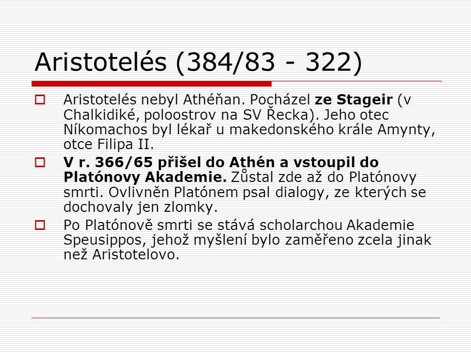 Aristotelés (384/83 - 322)