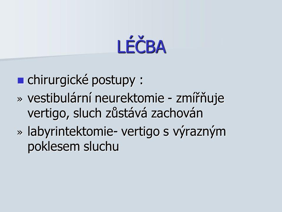 LÉČBA chirurgické postupy :