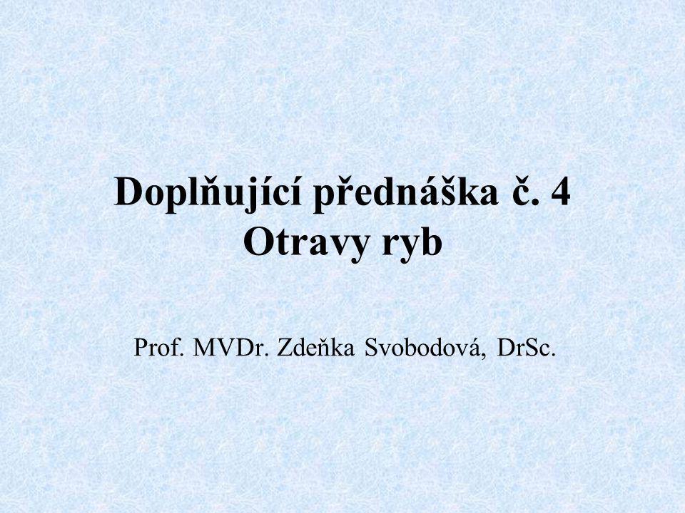 Doplňující přednáška č. 4 Otravy ryb