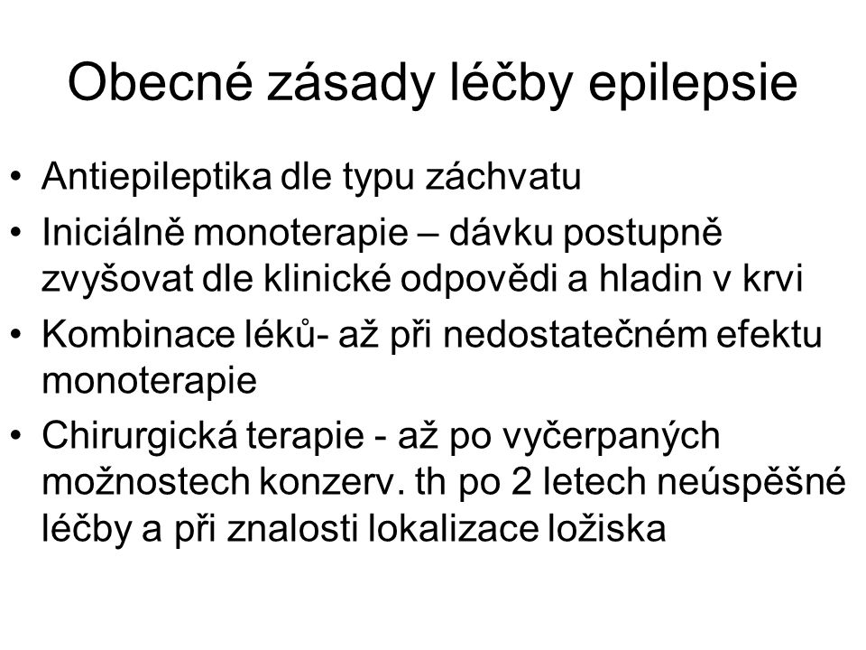 Obecné zásady léčby epilepsie