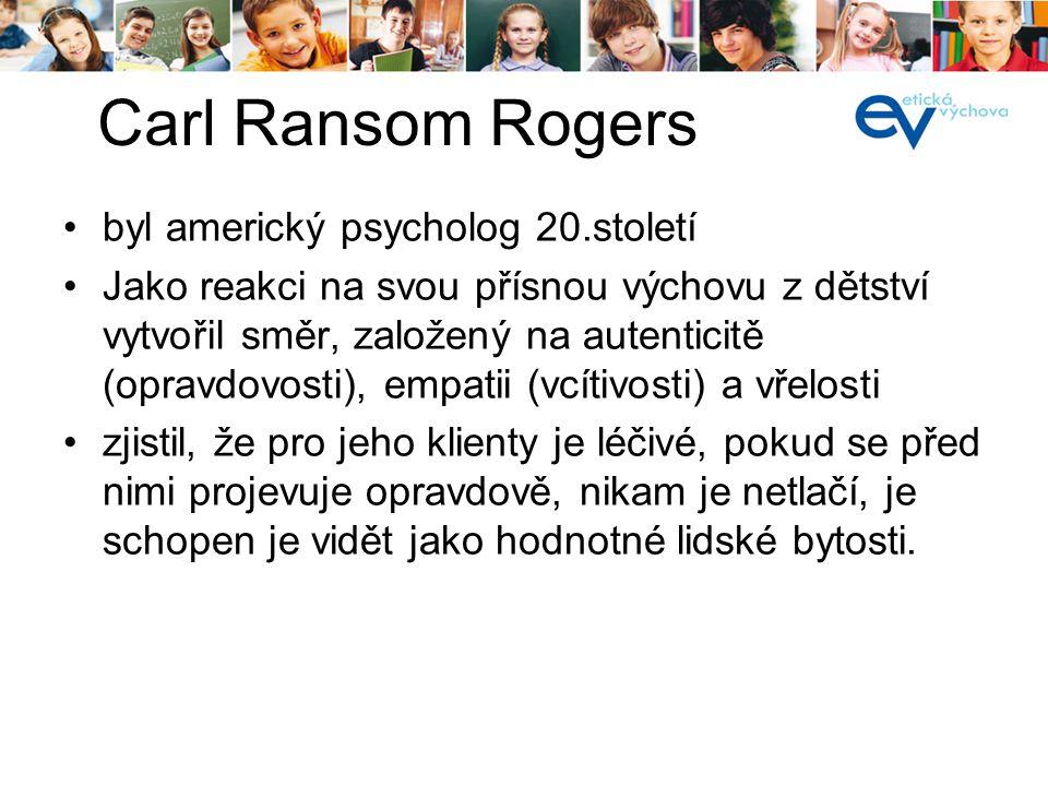 Carl Ransom Rogers byl americký psycholog 20.století