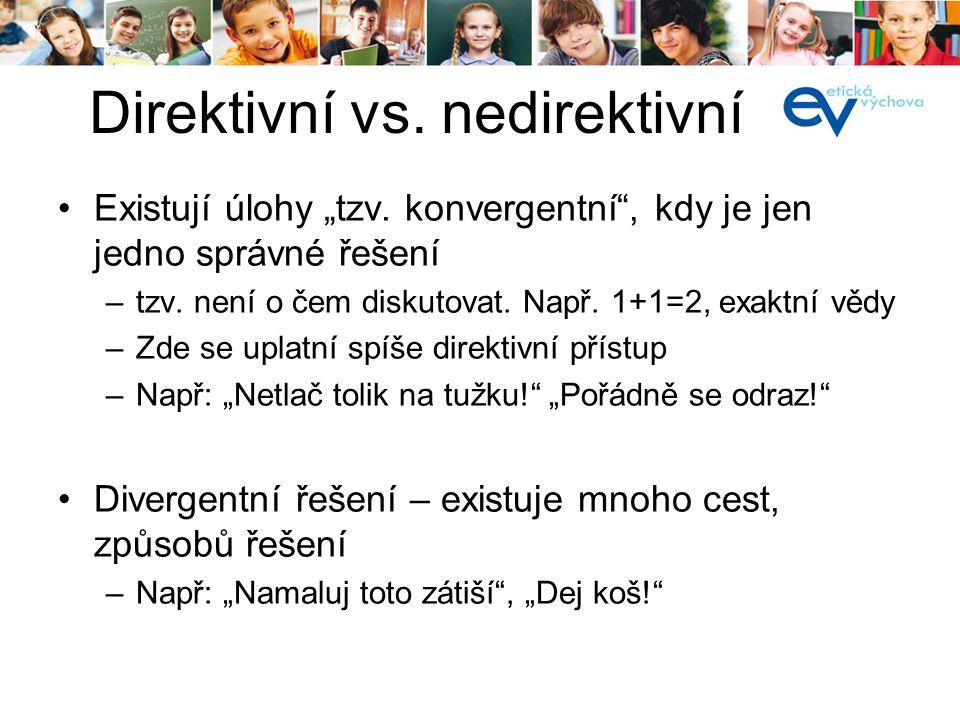 Direktivní vs. nedirektivní