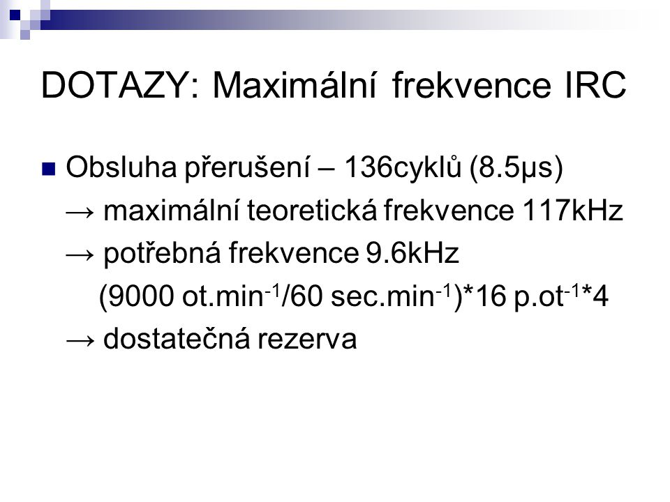 DOTAZY: Maximální frekvence IRC