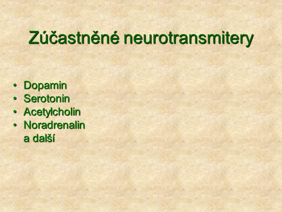 Zúčastněné neurotransmitery