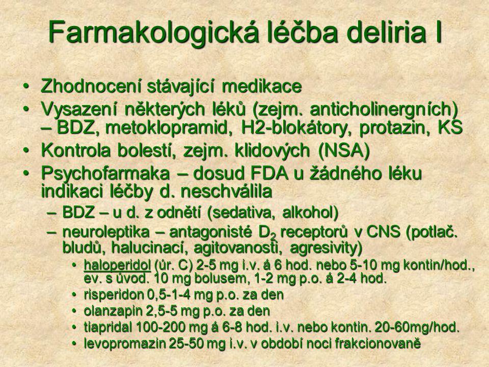Farmakologická léčba deliria I