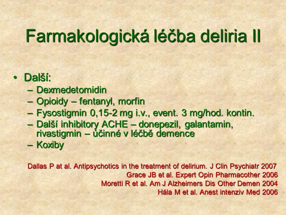 Farmakologická léčba deliria II