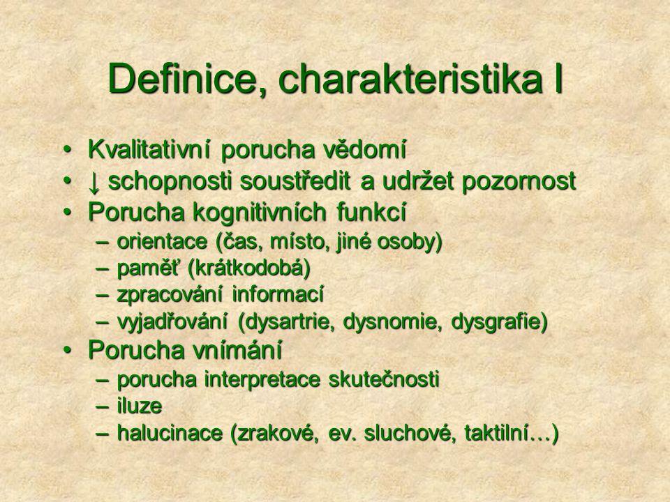 Definice, charakteristika I