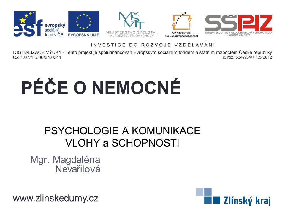 PSYCHOLOGIE A KOMUNIKACE VLOHY a SCHOPNOSTI