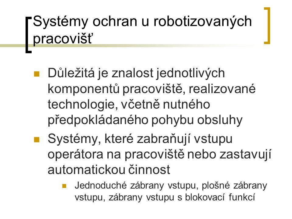 Systémy ochran u robotizovaných pracovišť