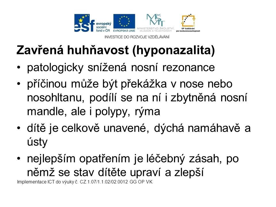 Zavřená huhňavost (hyponazalita)