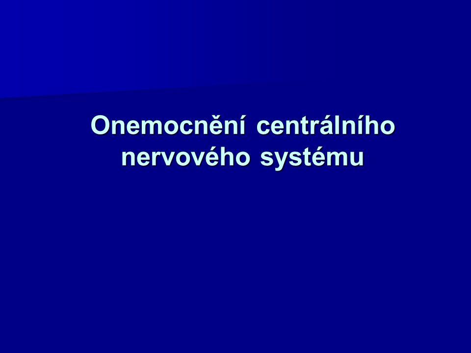 Onemocnění centrálního nervového systému
