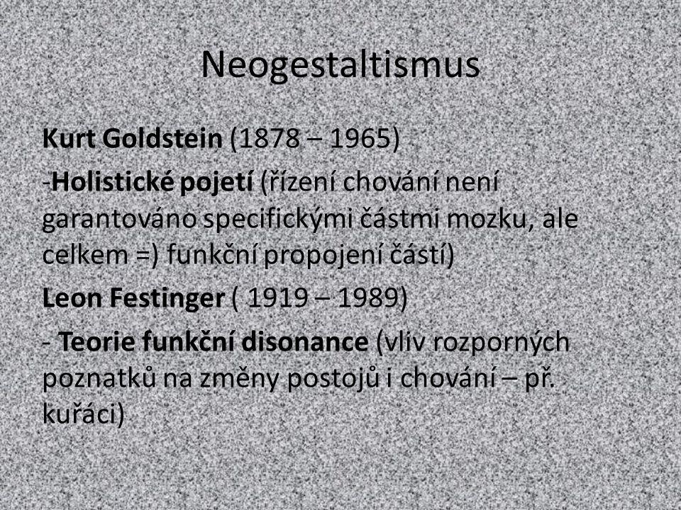 Neogestaltismus Kurt Goldstein (1878 – 1965)