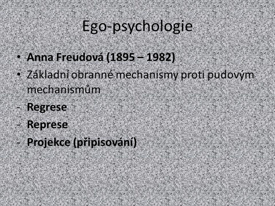 Ego-psychologie Anna Freudová (1895 – 1982)