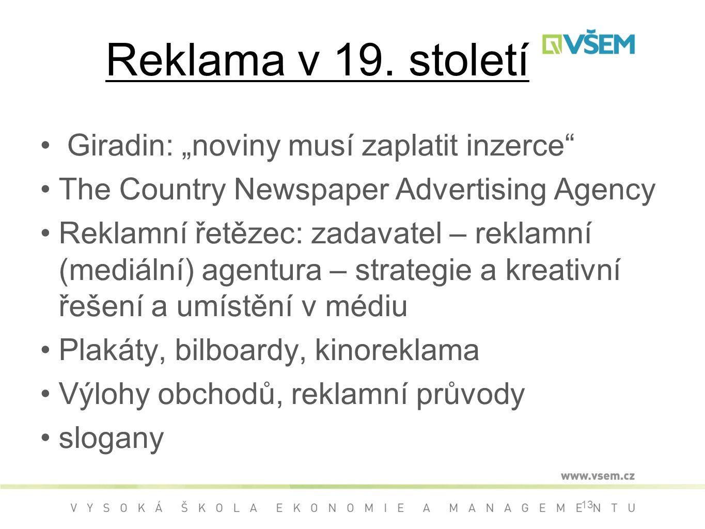 """Reklama v 19. století Giradin: """"noviny musí zaplatit inzerce"""