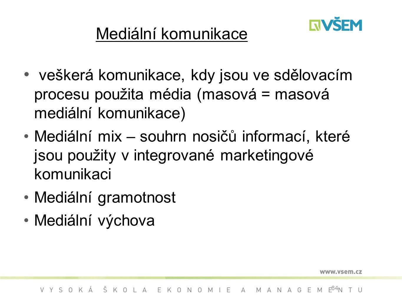 Mediální komunikace veškerá komunikace, kdy jsou ve sdělovacím procesu použita média (masová = masová mediální komunikace)