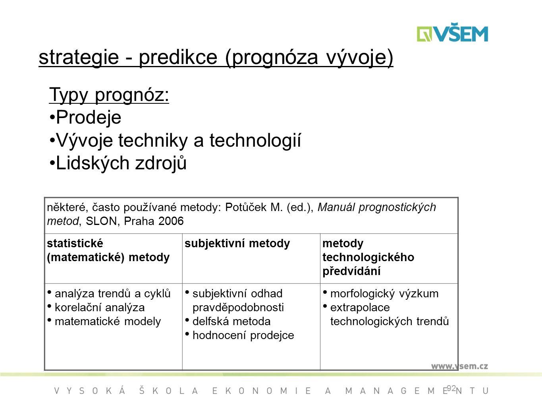 strategie - predikce (prognóza vývoje)