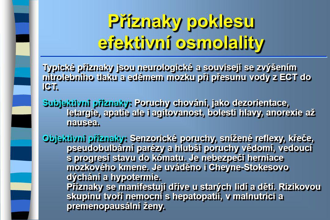 Příznaky poklesu efektivní osmolality