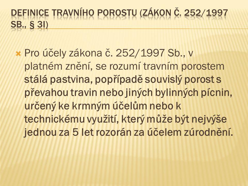 Definice travního porostu (zákon č. 252/1997 Sb., § 3i)