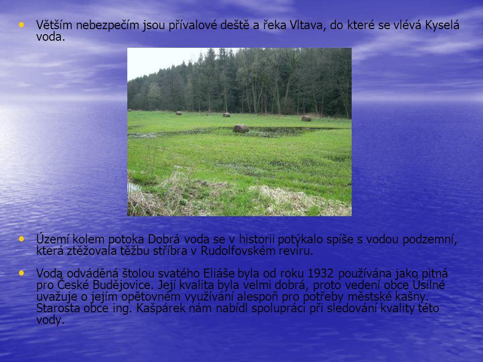 Větším nebezpečím jsou přívalové deště a řeka Vltava, do které se vlévá Kyselá voda.