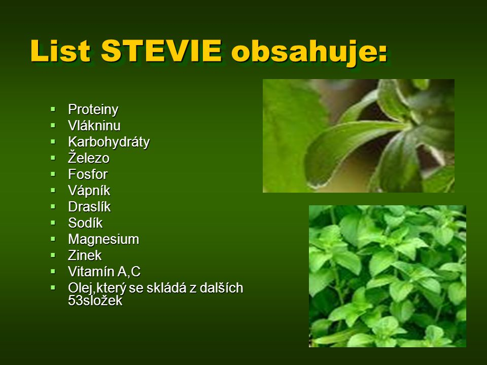 List STEVIE obsahuje: Proteiny Vlákninu Karbohydráty Železo Fosfor