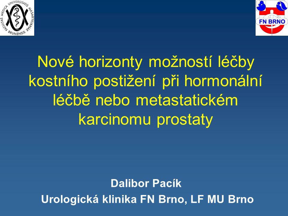 Dalibor Pacík Urologická klinika FN Brno, LF MU Brno