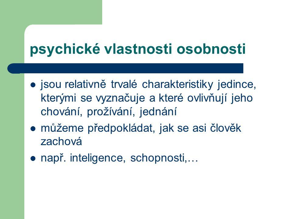 psychické vlastnosti osobnosti